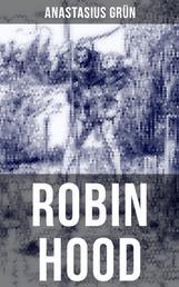 Robin Hood - Ein Balladenkranz nach altenglischen Volksliedern