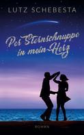 Lutz Schebesta: Per Sternschnuppe in mein Herz ★★