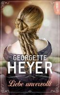 Georgette Heyer: Liebe unverzollt ★★★★