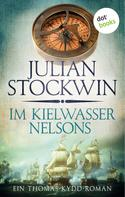 Julian Stockwin: Im Kielwasser Nelsons: Ein Thomas-Kydd-Roman - Band 6 ★★★★