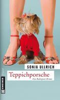 Sonja Ullrich: Teppichporsche ★★★