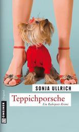 Teppichporsche - Kriminalroman