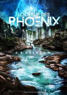 D. B. Granzow: Lockruf des Phoenix ★★★