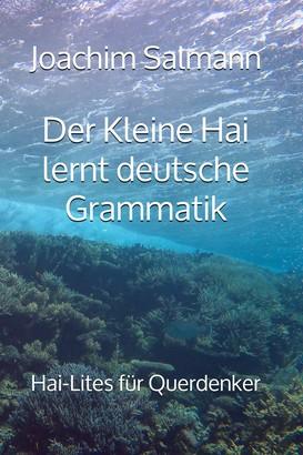 Der Kleine Hai lernt deutsche Grammatik