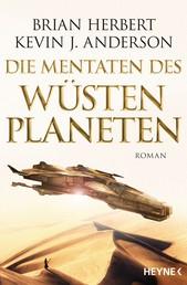 Die Mentaten des Wüstenplaneten - Roman