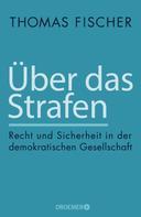 Thomas Fischer: Über das Strafen