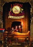 Dirk Ahner: Laden der Träume - Das Rätsel des Pharao ★★★★★