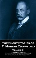 Francis Marion Crawford: The Short Stories - Volume 2