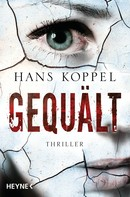 Hans Koppel: Gequält ★★★