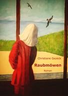 Christiane Gezeck: Raubmöwen