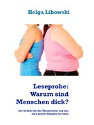 Helga Libowski: Leseprobe: Warum sind Menschen dick? ★★