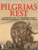 Michael Nicholson: Pilgrims Rest