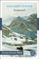 Adalbert Stifter: Bergkristall ★★★★