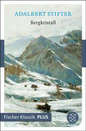 Bergkristall - Erzählung