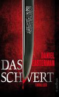 Daniel Easterman: Das Schwert ★★★★