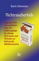 Karin Schweitzer: Nichtraucherkids ★★★★