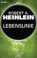 Robert A. Heinlein: Lebenslinie ★★★