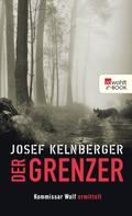 Josef Kelnberger: Der Grenzer ★★★★★