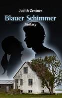Judith Zentner: Blauer Schimmer ★★★★