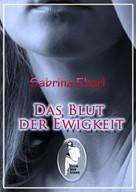 Sabrina Eberl: Das Blut der Ewigkeit ★★★