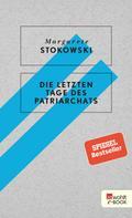 Margarete Stokowski: Die letzten Tage des Patriarchats ★★★★