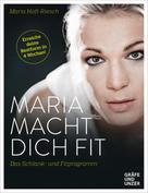 Maria Höfl-Riesch: Maria macht dich fit! ★★★