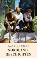 Jack London: Nordlandgeschichten