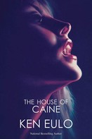 Ken Eulo: The House of Caine