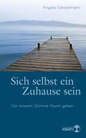 Angela Giesselmann: Sich selbst ein Zuhause sein ★★★★★