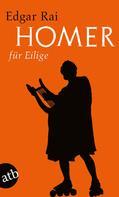 Edgar Rai: Homer für Eilige ★★★★