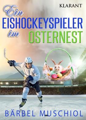 Ein Eishockeyspieler im Osternest