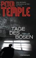 Peter Temple: Tage des Bösen ★★★★