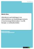 Martin Grau: Abisolieren und Anbringen von Aderendhülsen an feindrähtigen Leitern (Unterweisung Elektroniker / -in, FR Energie- u. Gebäudtechnik)
