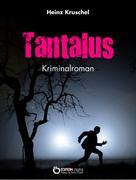 Heinz Kruschel: Tantalus