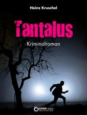 Tantalus - Kriminalroman