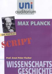 Max Planck - Wissenschaftsgeschichte