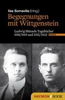 Ilse Somavilla: Begegnungen mit Wittgenstein
