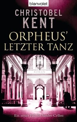 Orpheus' letzter Tanz - Ein neuer Fall für Sandro Cellini