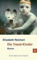 Elisabeth Reichart: Die Voest-Kinder