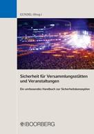 Stephan Gundel: Sicherheit für Versammlungsstätten und Veranstaltungen