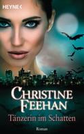 Christine Feehan: Tänzerin im Schatten ★★★★★