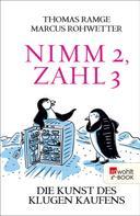 Thomas Ramge: Nimm 2, zahl 3 ★★★★