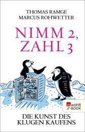 Nimm 2, zahl 3 - Die Kunst des klugen Kaufens