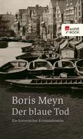 Boris Meyn: Der blaue Tod ★★★★