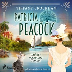Patricia Peacock und der verbotene Tempel