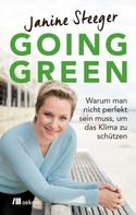 Janine Steeger: Going Green