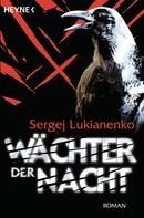 Sergej Lukianenko: Wächter der Nacht ★★★★