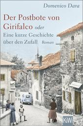Der Postbote von Girifalco oder Eine kurze Geschichte über den Zufall - Roman