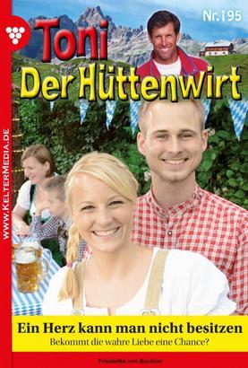Toni der Hüttenwirt 195 – Heimatroman