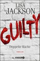 Lisa Jackson: Guilty - Doppelte Rache ★★★★